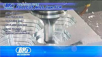 FULLCUT MILL<br /> FCR/FCM